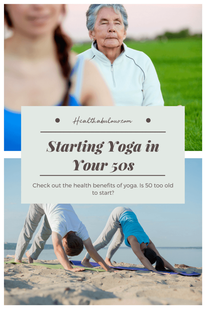 Starting Yoga in your 50s - Is 50 Too Old to Start Yoga