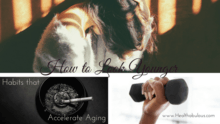 Habits that Accelerate Aging