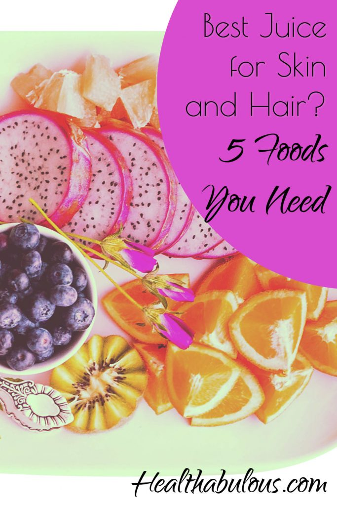 Best Juice for Skin and Hair? Pinnable image of a platter of fruit